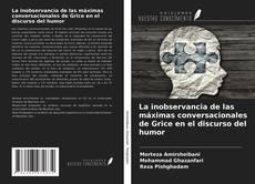 Capa do livro de La inobservancia de las máximas conversacionales de Grice en el discurso del humor
