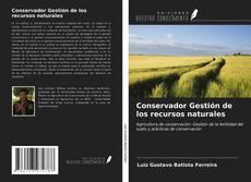 Bookcover of Conservador Gestión de los recursos naturales