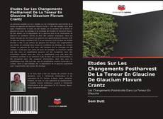 Borítókép a  Etudes Sur Les Changements Postharvest De La Teneur En Glaucine De Glaucium Flavum Crantz - hoz