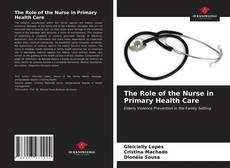 Portada del libro de The Role of the Nurse in Primary Health Care