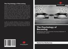 Bookcover of The Psychology of Becoming