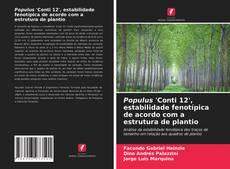 Portada del libro de Populus 'Conti 12', estabilidade fenotípica de acordo com a estrutura de plantio