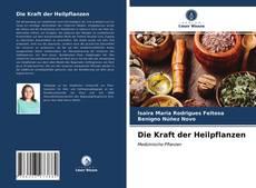 Bookcover of Die Kraft der Heilpflanzen
