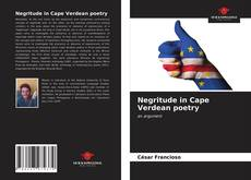 Bookcover of Negritude in Cape Verdean poetry