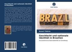 Bookcover of Geschlecht und nationale Identität in Brasilien