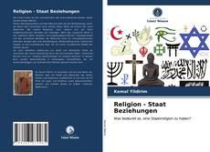 Bookcover of Religion - Staat Beziehungen
