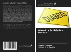 Adropin y la diabetes mellitus的封面