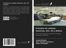 Principios de cuidados intensivos, UCC, UCI y diálisis的封面