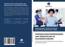 Bookcover of PERSÖNLICHKEITSDIMENSIONEN UND ARBEITSKLIMA IM GESUNDHEITSWESEN