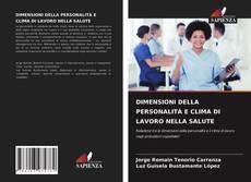 Bookcover of DIMENSIONI DELLA PERSONALITÀ E CLIMA DI LAVORO NELLA SALUTE