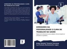 Buchcover von DIMENSÕES DA PERSONALIDADE E CLIMA DE TRABALHO NA SAÚDE
