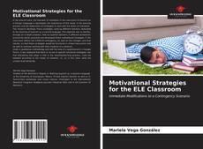 Обложка Motivational Strategies for the ELE Classroom