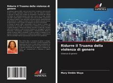 Copertina di Ridurre il Truama della violenza di genere