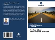 Bookcover of Studien über modifiziertes Bitumen