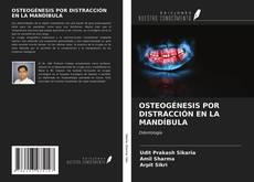 OSTEOGÉNESIS POR DISTRACCIÓN EN LA MANDÍBULA的封面