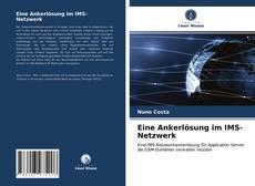 Bookcover of Eine Ankerlösung im IMS-Netzwerk