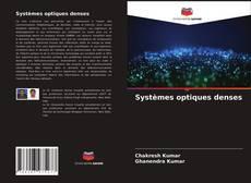 Portada del libro de Systèmes optiques denses
