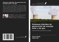 Portada del libro de Sistemas híbridos de generación de energía solar y de gas