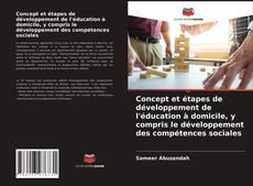 Borítókép a  Concept et étapes de développement de l'éducation à domicile, y compris le développement des compétences sociales - hoz