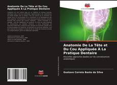 Portada del libro de Anatomie De La Tête et Du Cou Appliquée À La Pratique Dentaire