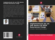 Copertina di Implementação de um SAE dentro da NSIA Assurances Congo