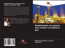 Portada del libro de Modélisation et analyse d'un moteur à turbine à gaz