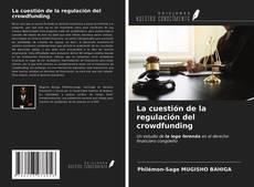 Buchcover von La cuestión de la regulación del crowdfunding