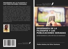 Обложка ENSEÑANZA DE LA FILOSOFÍA Y LAS PUBLICACIONES SERIADAS