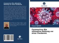 Couverture de Coronavirus Die ultimative Rettung vor einer Pandemie
