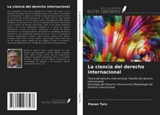 Copertina di La ciencia del derecho internacional