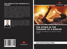 Copertina di THE OTHER IN THE TRAINING OF A DANCER