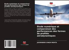 Portada del libro de Étude numérique et comparaison des performances des formes de profilés aérodynamiques