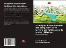 Portada del libro de Stratégies d'amélioration des compétences en lecture par l'utilisation de textes littéraires