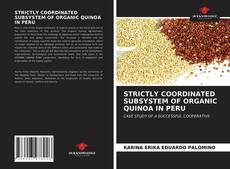 STRICTLY COORDINATED SUBSYSTEM OF ORGANIC QUINOA IN PERU的封面