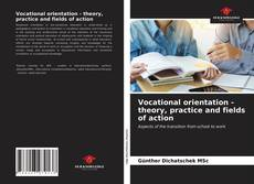 Borítókép a  Vocational orientation - theory, practice and fields of action - hoz