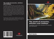 Borítókép a  The world of assassins, witchers and cowboys - hoz