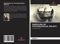 Bookcover of PROFILING OF PSYCHOLOGICAL DELAYS
