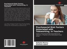 Couverture de Psychosocial Risk Factors Associated with Teleworking, in Teachers