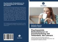 Bookcover of Psychosoziale Risikofaktoren im Zusammenhang mit Telearbeit, bei Lehrern
