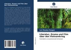 Buchcover von Literatur, Drama und Film über den Vietnamkrieg