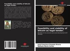 Copertina di Feasibility and viability of bitcoin as legal tender.
