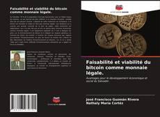 Portada del libro de Faisabilité et viabilité du bitcoin comme monnaie légale.