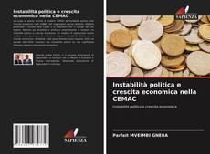 Buchcover von Instabilità politica e crescita economica nella CEMAC
