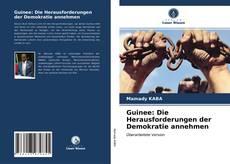Buchcover von Guinee: Die Herausforderungen der Demokratie annehmen