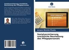 Portada del libro de Sozialversicherung srechtliche Beurteilung des Pflegepersonals