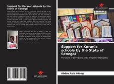 Bookcover of Support for Koranic schools by the State of Senegal