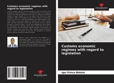 Bookcover of Customs economic regimes with regard to legislation