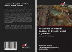 Bookcover of Accumulo di metalli pesanti in insetti, pesci e gamberi