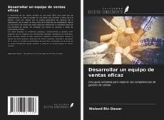 Buchcover von Desarrollar un equipo de ventas eficaz