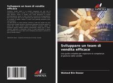 Portada del libro de Sviluppare un team di vendita efficace